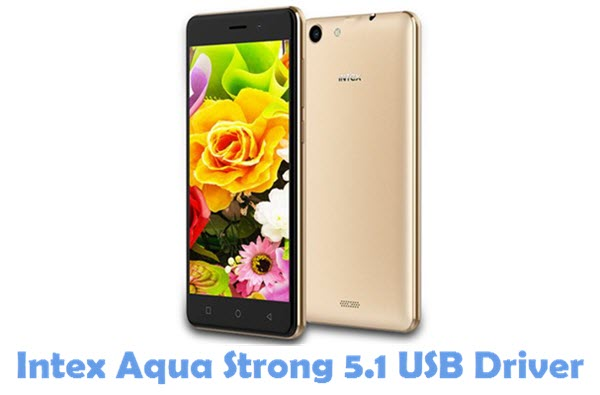 Download Intex Aqua Strong 5.1 USB Driver