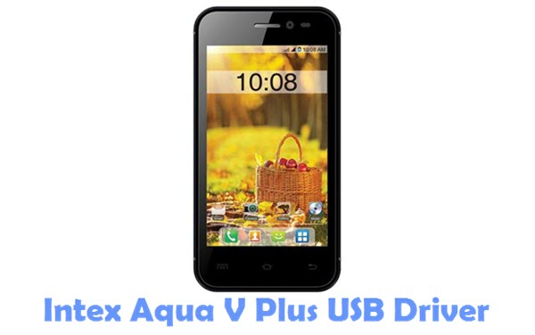 Download Intex Aqua V Plus USB Driver