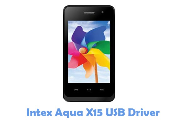Download Intex Aqua X15 USB Driver