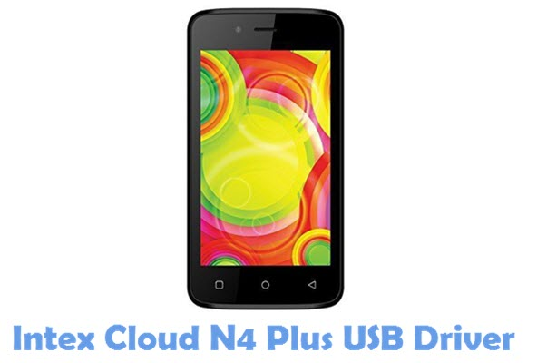 Download Intex Cloud N4 Plus USB Driver