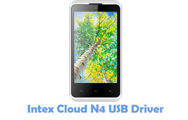 Download Intex Cloud N4 USB Driver