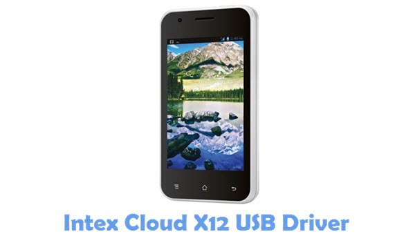 Download Intex Cloud X12 Firmware