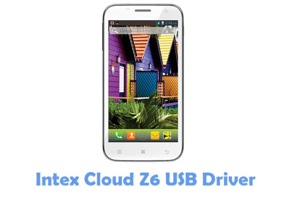 Download Intex Cloud Z6 USB Driver