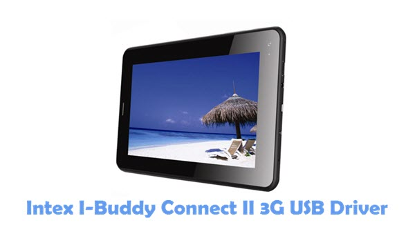 Download Intex I-Buddy Connect II 3G USB Driver