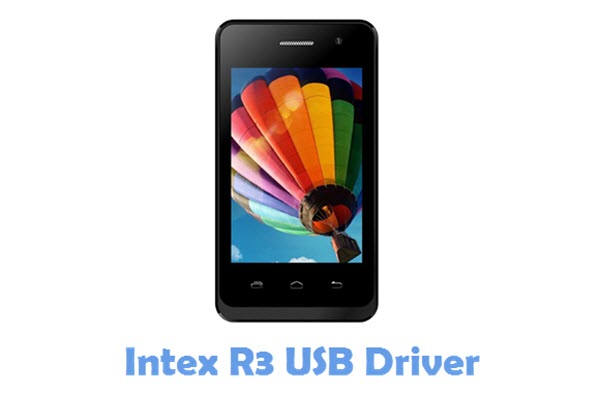 Download Intex R3 USB Driver