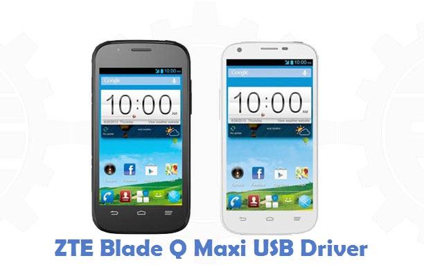 ZTE Blade Q Maxi USB Driver