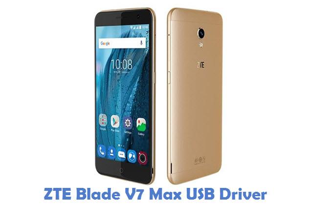 ZTE Blade V7 Max USB Driver
