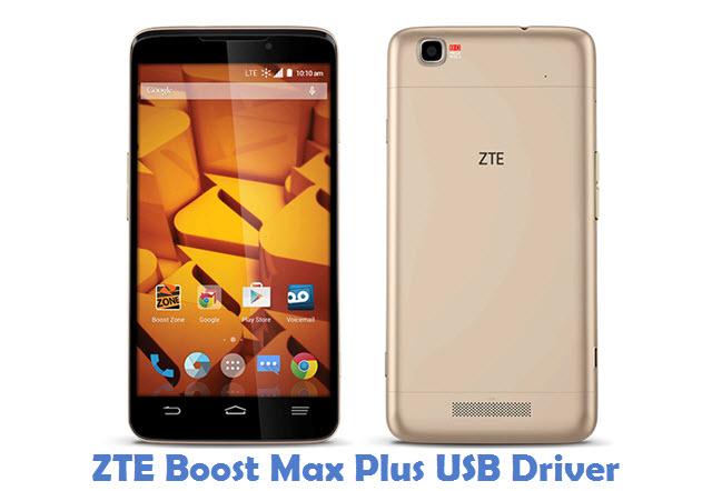 ZTE Boost Max Plus USB Driver