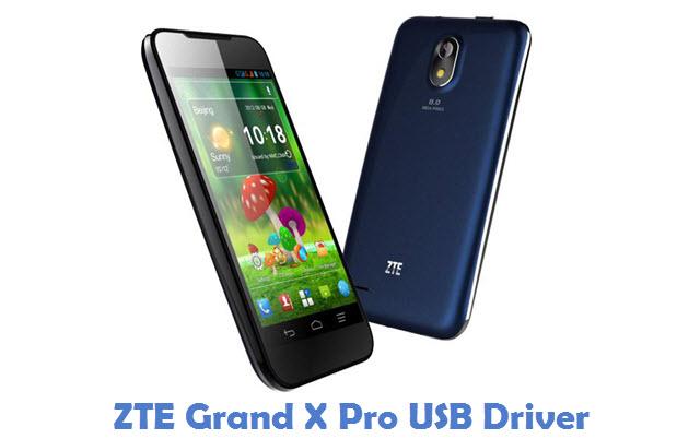 ZTE Grand X Pro USB Driver