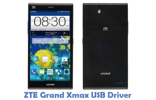 ZTE Grand Xmax USB Driver