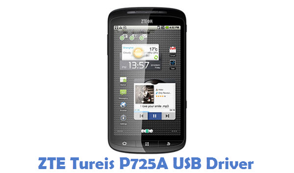 ZTE Tureis P725A USB Driver