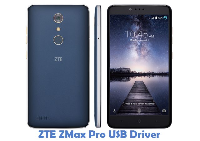 ZTE ZMax Pro USB Driver