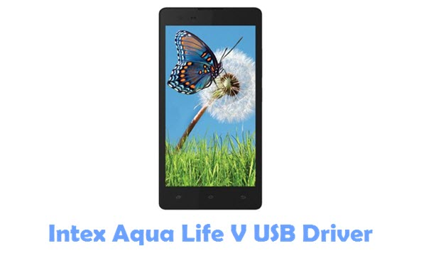 Download Intex Aqua Life V USB Driver