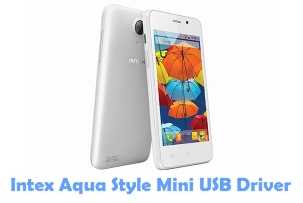 Download Intex Aqua Style Mini USB Driver