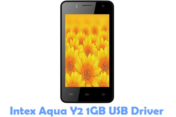Download Intex Aqua Y2 1GB USB Driver