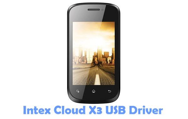 Download Intex Cloud X3 USB Driver