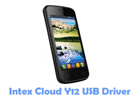 Download Intex Cloud Y12 USB Driver