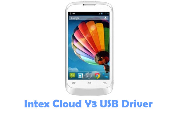Download Intex Cloud Y3 USB Driver