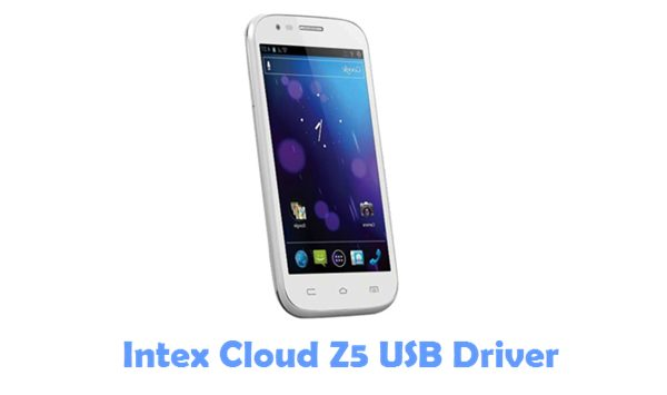 Download Intex Cloud Z5 USB Driver