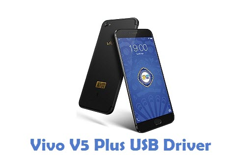 Vivo V5 Plus USB Driver