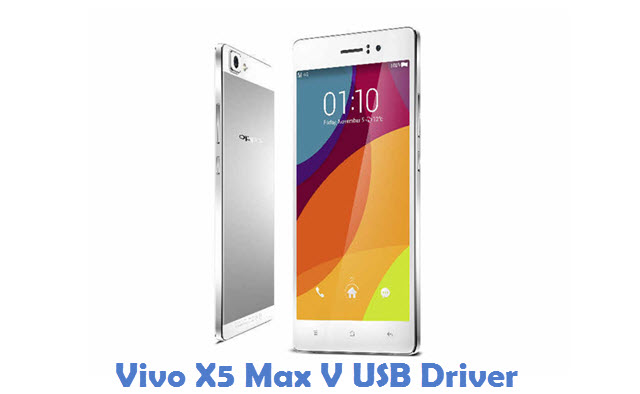 Vivo X5 Max V USB Driver