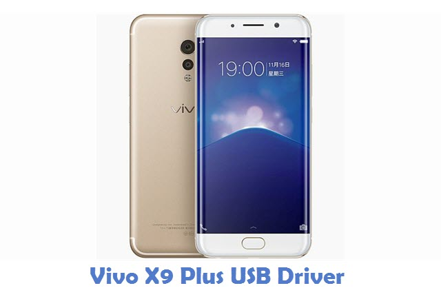Vivo X9 Plus USB Driver