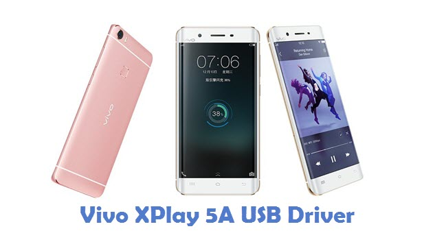 Vivo XPlay 5A USB Driver