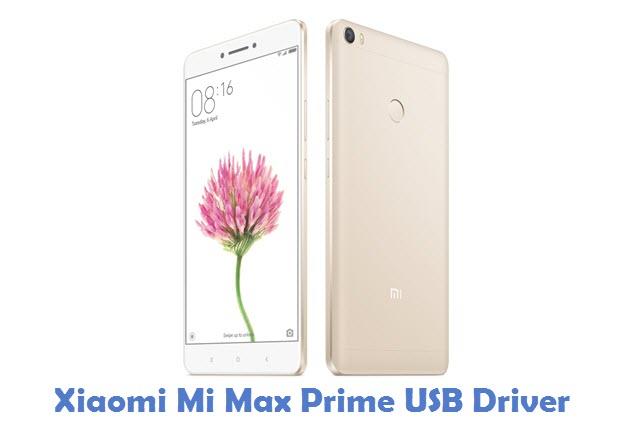 Xiaomi Mi Max Prime USB Driver