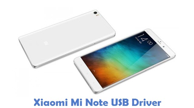 Xiaomi Mi Note USB Driver