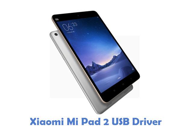 Xiaomi Mi Pad 2 USB Driver