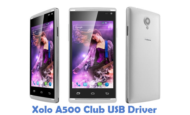 Xolo A500 Club USB Driver
