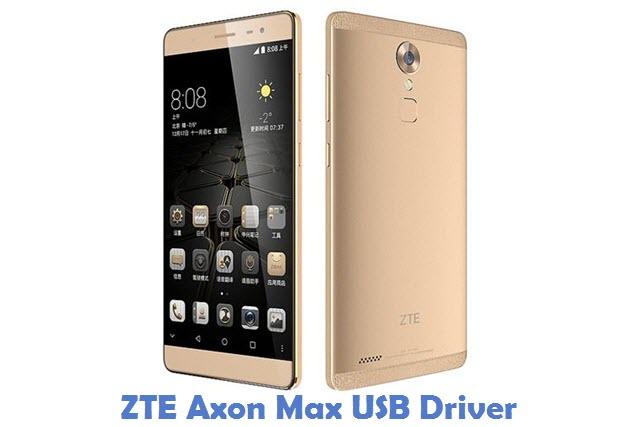 ZTE Axon Max USB Driver