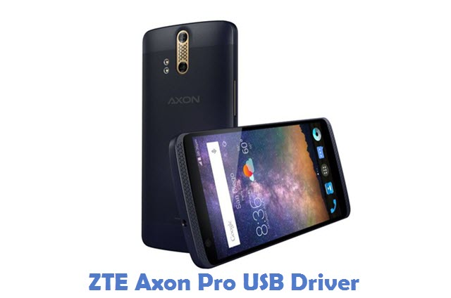 ZTE Axon Pro USB Driver