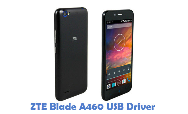 ZTE Blade A460 USB Driver