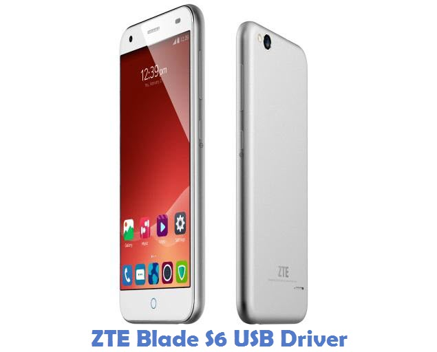 ZTE Blade S6 USB Driver