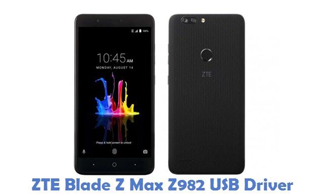 ZTE Blade Z Max Z982 USB Driver
