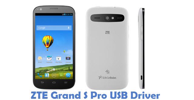 ZTE Grand S Pro USB Driver