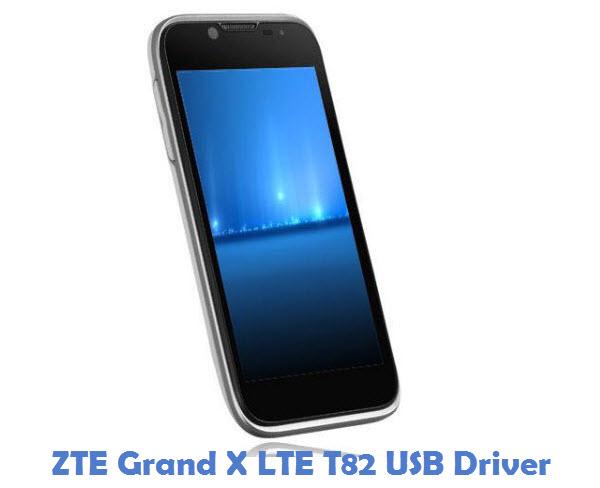 ZTE Grand X LTE T82 USB Driver