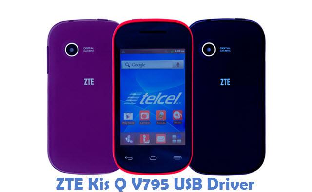 ZTE Kis Q V795 USB Driver