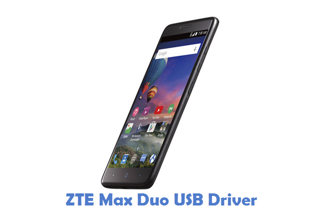 Download ZTE Max Duo USB Driver | All USB Drivers