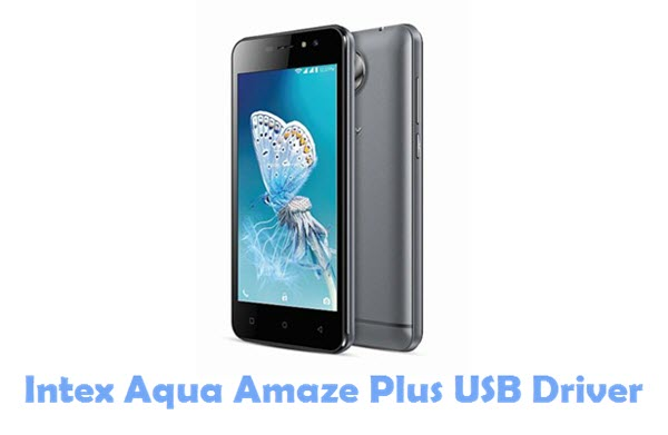 Download Intex Aqua Amaze Plus USB Driver