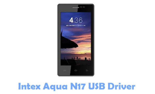 Download Intex Aqua N17 USB Driver