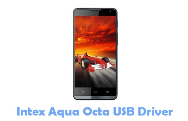 Download Intex Aqua Octa USB Driver