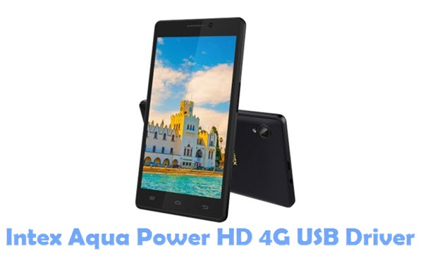 Download Intex Aqua Power HD 4G USB Driver
