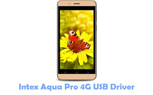 Download Intex Aqua Pro 4G USB Driver