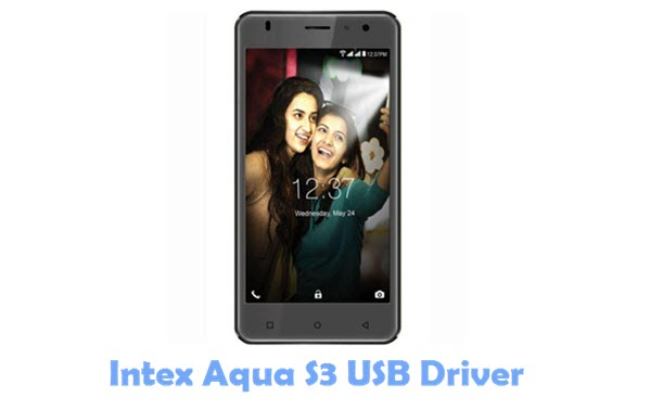 Download Intex Aqua S3 USB Driver