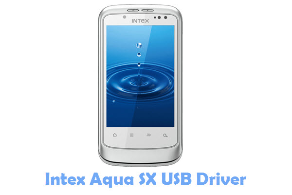 Download Intex Aqua SX USB Driver