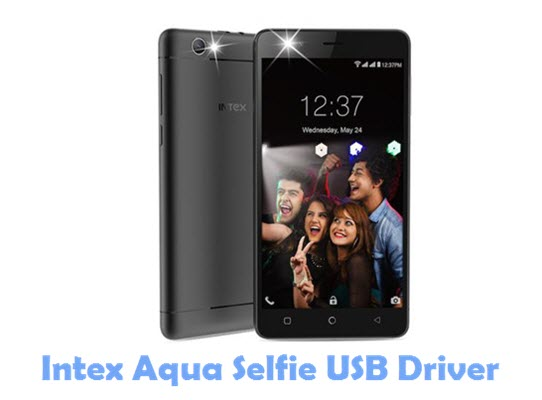 Download Intex Aqua Selfie USB Driver