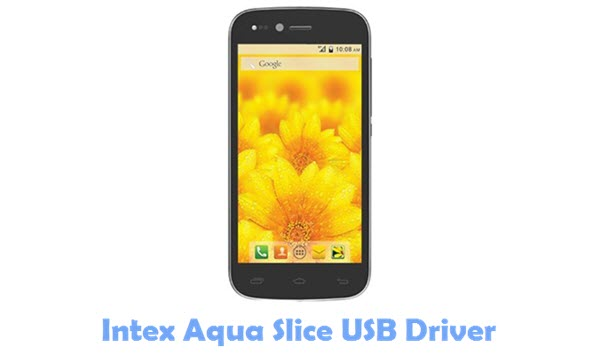 Download Intex Aqua Slice USB Driver