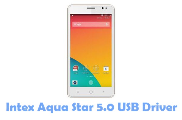 Download Intex Aqua Star 5.0 USB Driver